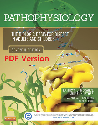Pathophysiology:The Biologic Basis for Disease in Adults and Children,7e PDF
