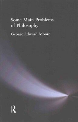 Some Main Problems of Philosophy, Paperback by Moore, George Edward, ISBN 113...
