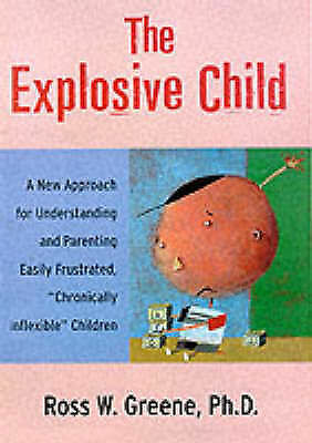 The Explosive Child by Greene, Ross W. Paperback Book