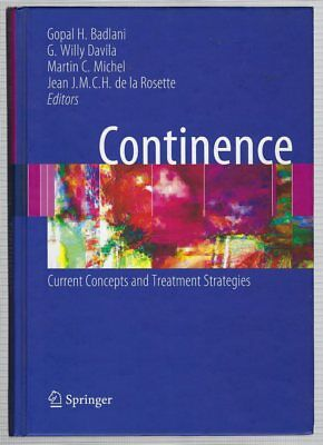 Continence Current Concepts and Treatment Strategies 2009 Hardcover