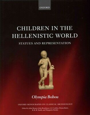Children in the Hellenistic World : Statues and Representation, Hardcover by ...