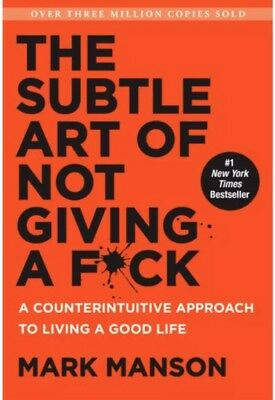 *PDF* The Subtle Art Of Not Giving A F*ck - Mark Manson On PDF