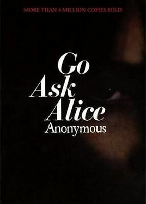 NEW Go Ask Alice By Anonymous Paperback Free Shipping