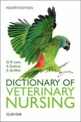 NEW Dictionary of Veterinary Nursing 4e By Sue Guthrie Paperback Free Shipping