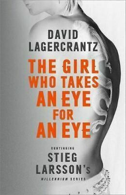 NEW The Girl Who Takes an Eye for an Eye By David Lagercrantz Paperback