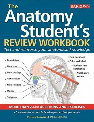 Anatomy Student's Review Workbook : Test and Reinforce Your Anatomical Knowle...