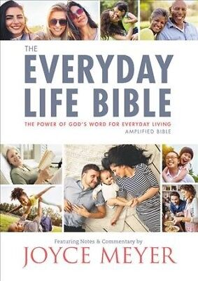 Everyday Life Bible : Amplified: The Power of God's Word for Everyday Living,...