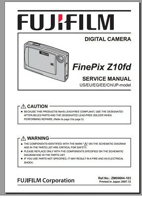FUJIFILM FINEPIX Z10fd SERVICE MANUAL & REPAIR GUIDE