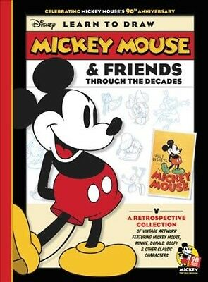 Disney Learn to Draw Mickey Mouse & Friends Through the Decades, Paperback by...