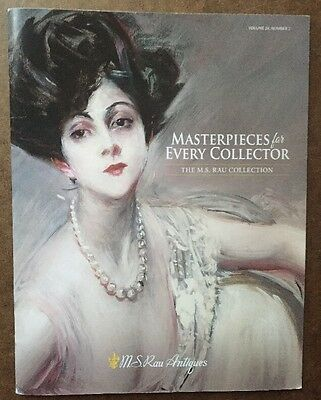 M.S.RAU ANTIQUES LLC Vol.24 #2 March 2017 :Masterpieces for Every Collector