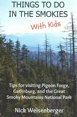 Things to Do in the Smokies With Kids : Tips for Visiting Pigeon Forge, Gatli...