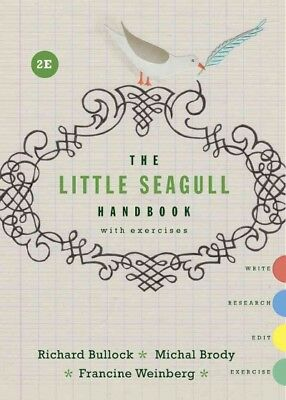 Little Seagull Handbook With Exercises, Paperback by Bullock, Richard; Brody,...