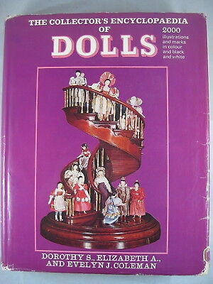 The Collector's Encyclopedia of DOLLS, Evelyn J. COLEMAN