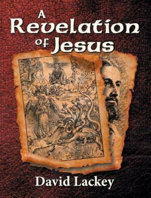 A Revelation of Jesus, ISBN-13 9781479603923 Free shipping in the US