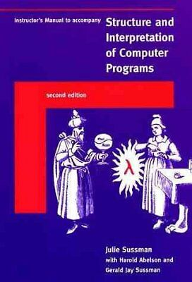 Structure & Interpretation of Computer Programs, Paperback by Sussman, Gerald...