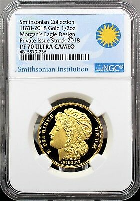 2018 Gold Smithsonian Collection 1878 Morgan's Eagle Design NGC PF70 Ultra Cameo