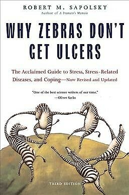 Why Zebras Don't Get Ulcers, Paperback by Sapolsky, Robert M., ISBN 080507369...