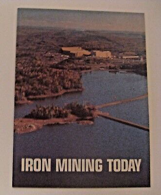 Vintage 1979 Iron Mining Today Advertising Pamphlet ~ Very Interesting ~