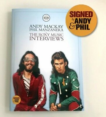 The Roxy Music Interviews Book Signed By Andy And Phil Limited Edition Only 450