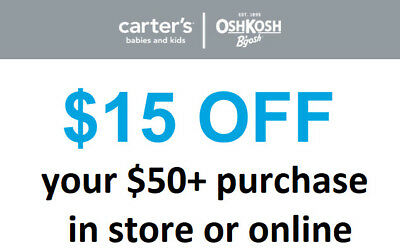 Carter's / OshKosh $15 off your $50+ purchase in store or online