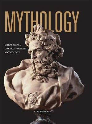 Mythology : Who's Who in Greek and Roman Mythology, Paperback by Berens, E. M...