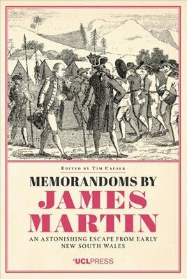 Memorandoms by James Martin : An Astonishing Escape from Early New South Wale...