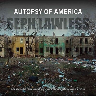 Autopsy of America : Death of a Nation, Hardcover by Lawless, Seph (PHT), Lik...
