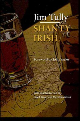 Shanty Irish, Paperback by Tully, Jim; Bauer, Paul J. (EDT); Dawidziak, Mark ...