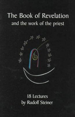 Book of Revelation : And the Work of the Priest, Paperback by Steiner, Rudolf...