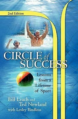 Circle of Success : Lessons from a Lifetime of Sport, Paperback by Newland, T...