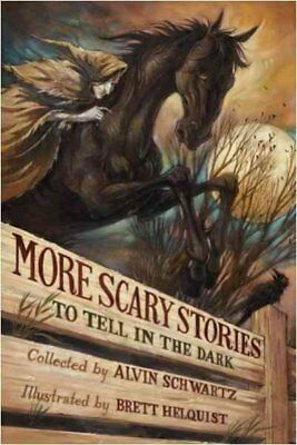 More Scary Stories to Tell in the Dark, Paperback by Schwartz, Alvin (COM); H...