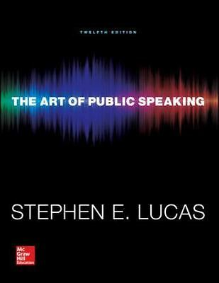 [PDF] The Art of Public Speaking by Stephen Lucas, 12th Edition