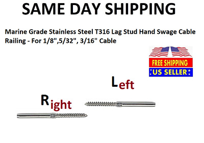 "Stainless Steel T316 Lag Stud Hand Swage Cable Railing - For 1/8"", 5/32"", 3/16"""