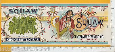 8117 Native American Indian Squaw Peas c. 1930 can label Centerville Canning MD
