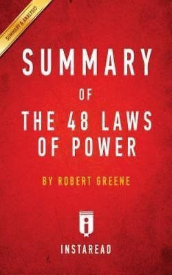 Summary of The 48 Laws of Power: by Robert Greene | Includes Analysis, Like N...
