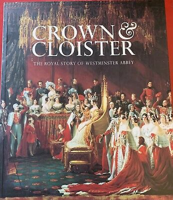 'Crown & Cloister- The Royal Story Of Westminster Abbey' 2010 Guide Booklet