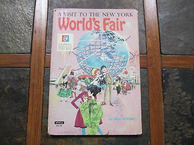 1964 Nywf New York  A Visit To The World's Fair Hardcover Book Mary Pillsbury