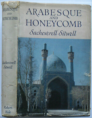 Arabesque and Honeycomb by Sacheverell Sitwell - 1957 First Edition