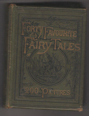 Forty Favourite Fairy Tales - 200 Pictures - De Chatelain - c1890