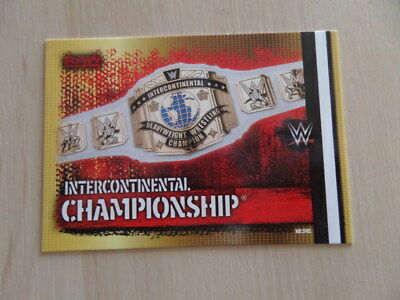 Carte Slam Attax 10th edition Intercontinental Championship !!!