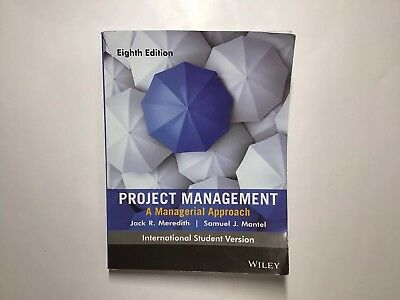 Project Management A Managerial Approach by Samuel J. Mantel and Jack R.