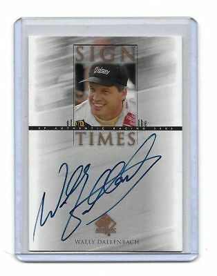 2000 Upper Deck SP Authentic Sign Of The Times Wally Dallenbach BV$$$ MUST SEE!