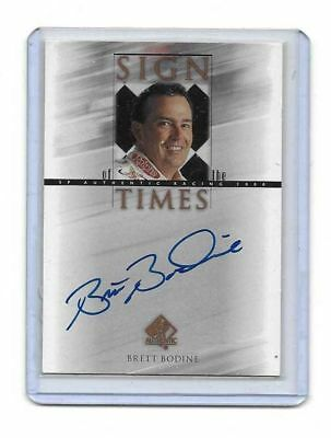 2000 Upper Deck SP Authentic Sign Of The Times Brett Bodine BV$$$ MUST SEE!