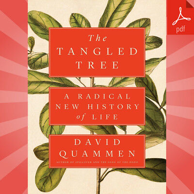 The Tangled Tree: A Radical New History of Life By David Quammen (PDF-2019)