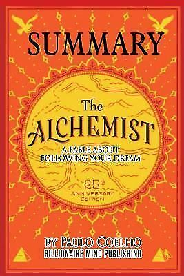 Alchemist : A Fable About Following Your Dream by Paulo Coelho, Paperback by ...