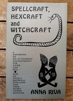 Spellcraft, Hexcraft & Witchcraft by Anna Riva. USA, 1977. Occult / magick. 4D.