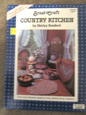 Braid Craft Country Kitchen by Shirley Botsford 1987 -Placemats-Baskets-Lot More