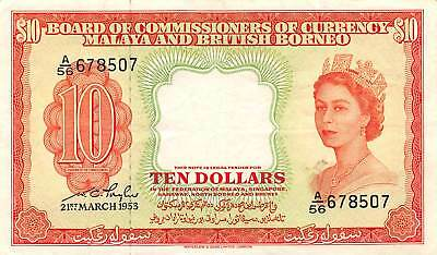 Malaya & British Borneo  $10  21.3.1953  P 3 Series A/56 Circulated Banknote E1W