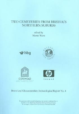 Two Cemeteries from Bristol's Northern Suburbs, Paperback by Watts, Martin, I...