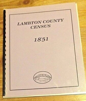 Lambton County Census 1851 & Assessment Rolls Warwick Township 1851 and 1867
